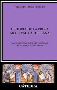HISTORIA DE LA PROSA MEDIEVAL CASTELLANA I