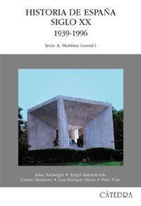 HISTORIA DE ESPAÑA SIGLO XX 1939-1996