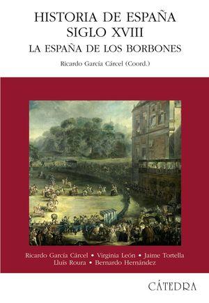 HISTORIA DE ESPAÑA SIGLO XVIII