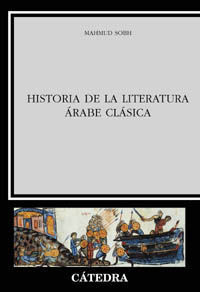HISTORIA DE LA LITERATURA ARABE CLASICA (T)