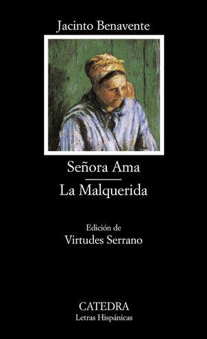 SEÑORA AMA / LA MALQUERIDA