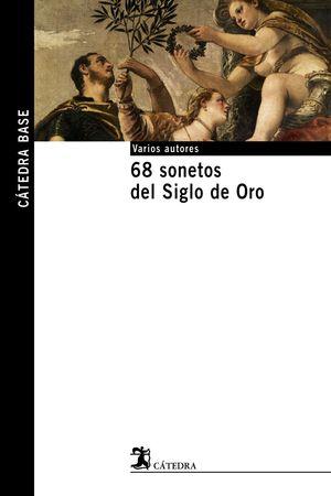 68 SONETOS DEL SIGLO DE ORO