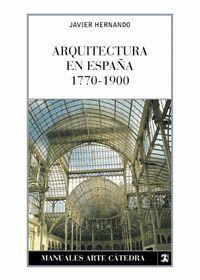 ARQUITECTURA EN ESPAÑA 1770-1900