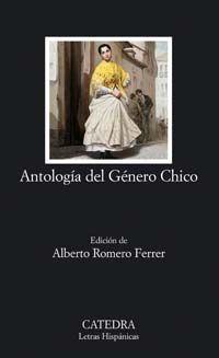 ANTOLOGIA DEL GENERO CHICO