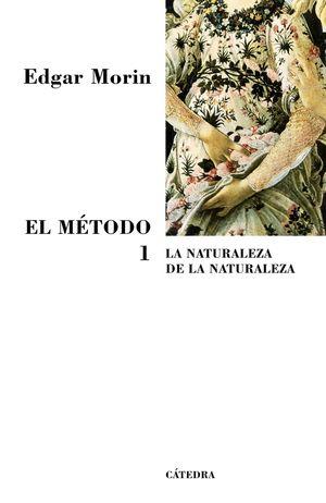 EL METODO 1 - LA NATURALEZA DE LA NATURALEZA