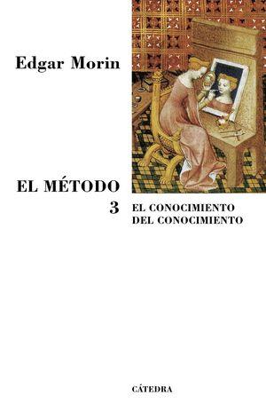 EL METODO 3 - EL CONOCIMIENTO DEL CONOCIMIENTO