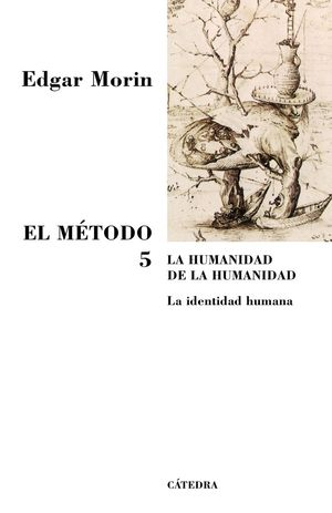 EL METODO 5 - LA HUMANIDAD DE LA HUMANIDAD