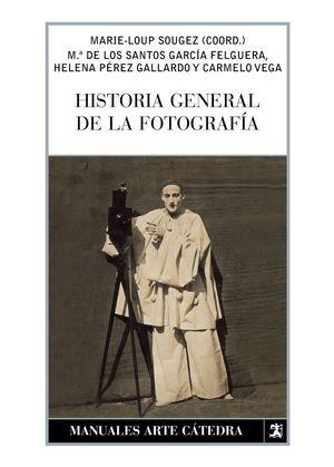 HISTORIA GENERAL DE LA FOTOGRAFIA