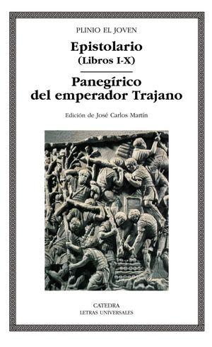 EPISTOLARIO LIBROS I-X / PANEGIRICO DEL EMPERADOR TRAJANO