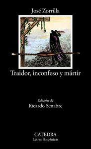 TRAIDOR INCONFESO Y MARTIR