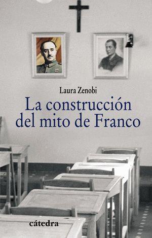 LA CONSTRUCCION DEL MITO DE FRANCO
