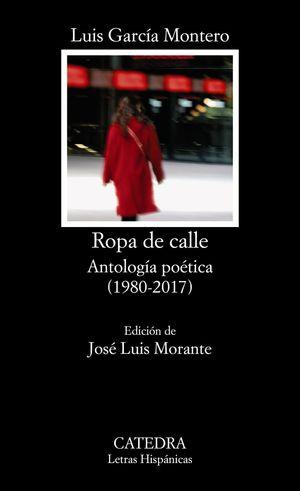 ROPA DE CALLE (ANTOLOGIA POETICA 1980-2008)