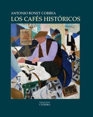 LOS CAFÉS HISTÓRICOS