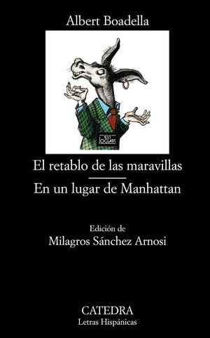 EL RETABLO DE LAS MARAVILLAS / EN UN LUGAR DE MANHATTAN