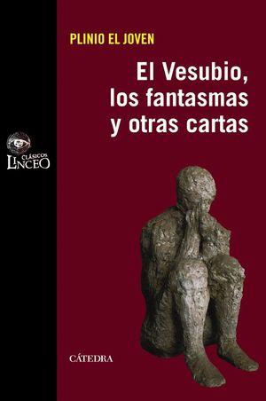 EL VESUBIO, LOS FANTASMAS Y OTRAS CARTAS