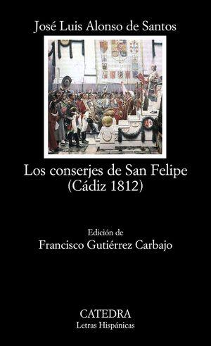 LOS CONSERJES DE SAN FELIPE (CADIZ 1812)
