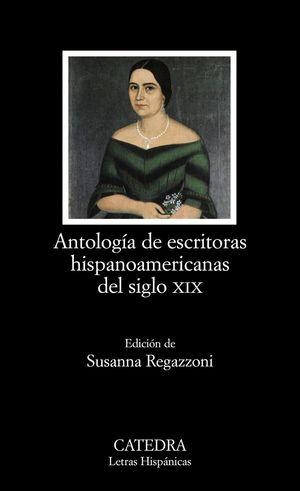 ANTOLOGIA DE ESCRITORAS HISPANOAMERICANAS DEL SIGLO XIX