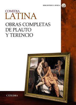 COMEDIA LATINA OBRAS COMPLETAS DE PLAUTO Y TERENCIO
