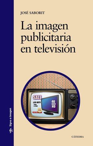 LA IMAGEN PUBLICITARIA EN TELEVISIÓN
