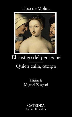 EL CASTIGO DEL PENSEQUE / QUIEN CALLA OTORGA