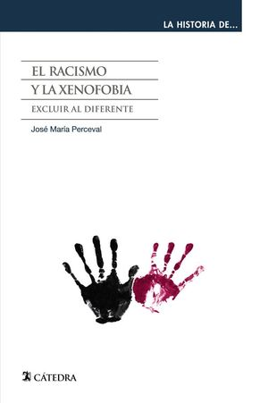 EL RACISMO Y LA XENOFOBIA