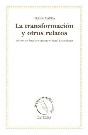 LA TRANSFORMACION Y OTROS RELATOS