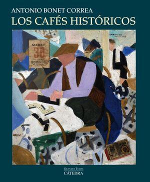LOS CAFES HISTORICOS