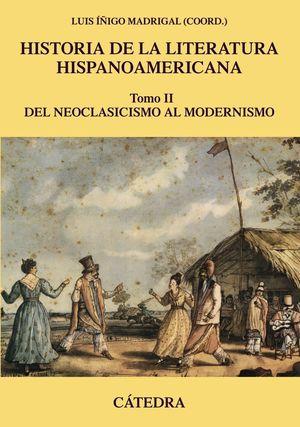 HISTORIA DE LA LITERATURA HISPANOAMERICANA TOMO II