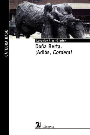 DOÑA BERTA. ¡ADIOS, CORDERA!