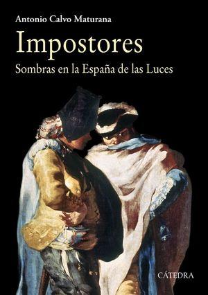 IMPOSTORES, SOMBRAS EN LA ESPAÑA DE LAS LUCES