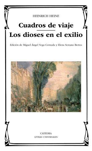 CUADROS DE VIAJE /  LOS DIOSES EN EL EXILIO
