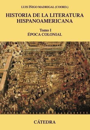 HISTORIA DE LA LITERATURA HISPANOAMERICANA I EPOCA COLONIAL