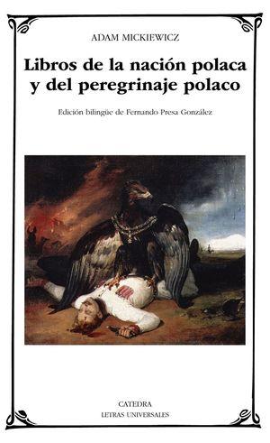 LIBROS DE LA NACIÓN POLACA Y DEL PEREGRINAJE POLACO