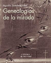 GENEALOGIAS DE LA MIRADA
