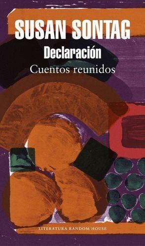 DECLARACIÓN (CUENTOS REUNIDOS)