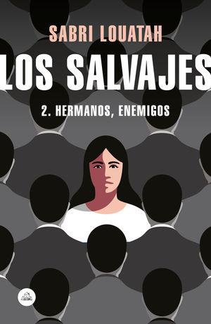 LOS SALVAJES 2