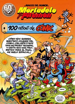 MORTADELO Y FILEMÓN 100 AÑOS DE CÓMIC