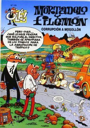 OLE MORTADELO Y FILEMON CORRUPCION A MOGOLLON