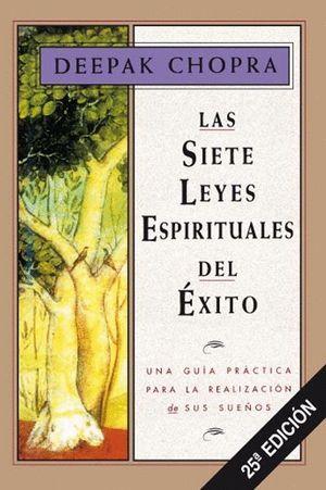LAS SIETE LEYES ESPIRITUALES DEL EXITO (T)