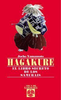 HAGAKURE, LIBRO SECRETO DE LOS SAMURAIS