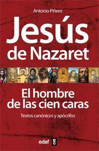 JESUS DE NAZARET EL HOMBRE DE LAS CIEN CARAS