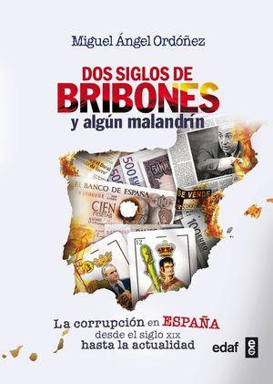 DOS SIGLOS DE BRIBONES Y ALGÚN MALANDRÍN