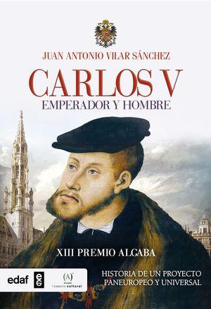 CARLOS V EMPERADOR Y HOMBRE
