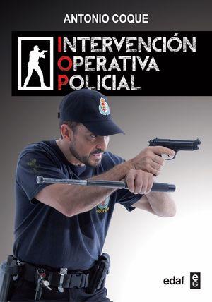 INTERVENCIÓN OPERATIVA POLICIAL