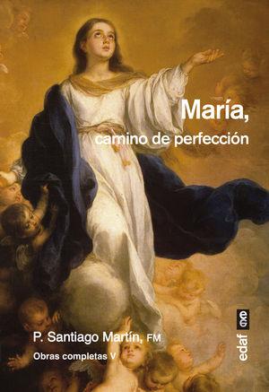 MARÍA, CAMINO DE PERFECCIÓN