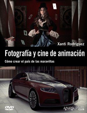 FOTOGRAFÍA Y CINE DE ANIMACIÓN