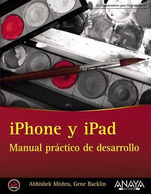 IPHONE Y IPAD. MANUAL PRÁCTICO DE DESARROLLO