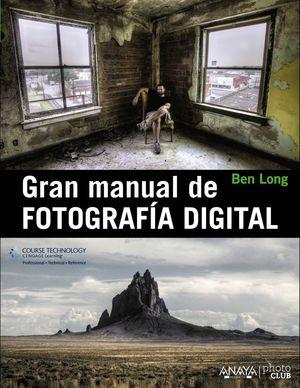 GRAN MANUAL DE FOTOGRAFÍA DIGITAL