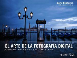 EL ARTE DE LA FOTOGRAFÍA DIGITAL: UN ENFOQUE PERSONAL DE LA EXPRESIÓN ARTÍSTICA