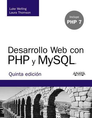 DESARROLLO WEB CON PHP Y MYSQL (INCLUYE PHP 7 5ªED.)